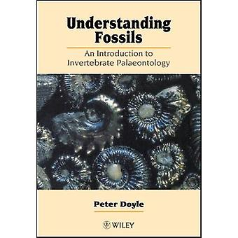Understanding Fossils by Doyle