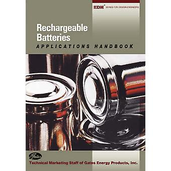 Rechargeable Batteries Applications Handbook by Gates Energy Products &