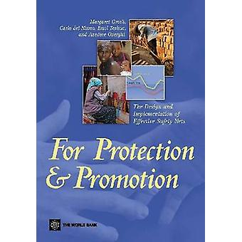 For Protection and Promotion The Design and Implementation of Effective Safety Nets by Grosh & Margaret