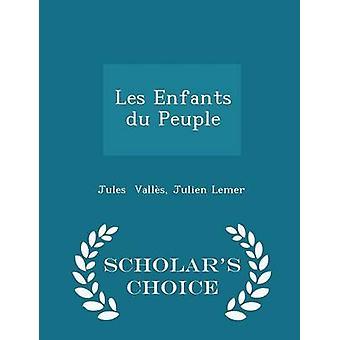 ليه أطفال du Peuple العلماء الطبعة اختيار طريق جوليان & فالس ليمير & جول