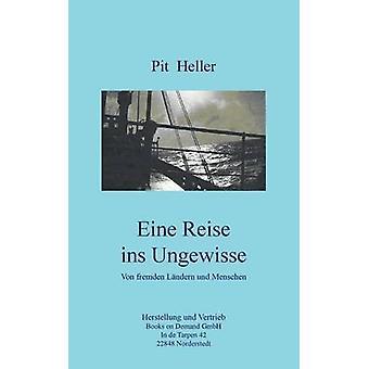 Eine Reise ins Ungewisse por Hellebrand e Walter