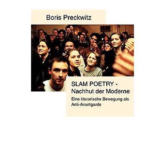 البطولات الاربع الشعر Nachhut دير ModerneEine literarische Bewegung als AntiAvantgarde By Preckwitz & بوريس