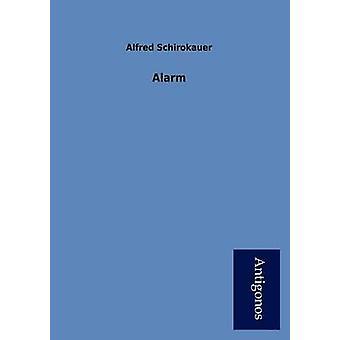 Alarm by Schirokauer & Alfred