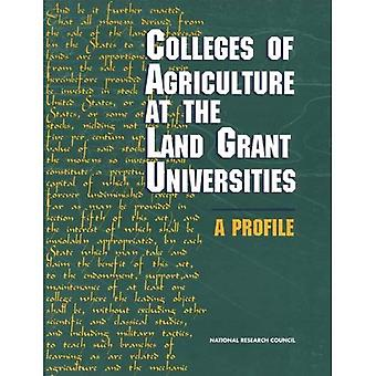 Colleges of Agriculture at the Land Grant Universities: A Profile: A Profile