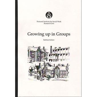Growing Up in Groups by National Institute for Social Work - 97801170
