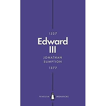 Edward III (Penguin Monarchs) - A Heroic Failure by Edward III (Pengui
