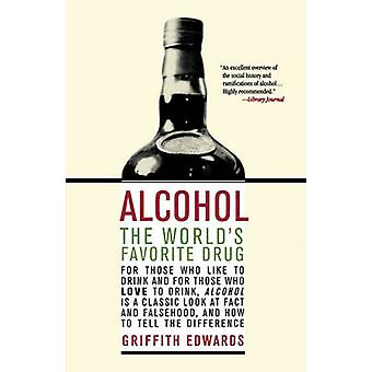 Alcohol by Griffith Edwards - 9780312302368 Book