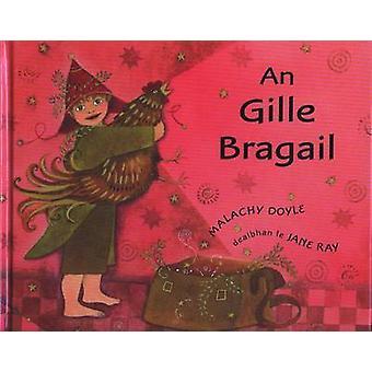 An Gille Bragail by Malachy Doyle - 9780861527168 Book