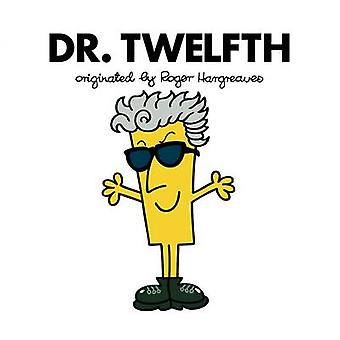 Doctor Who - Dr. Twelfth (Roger Hargreaves) by Adam Hargreaves - Adam