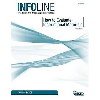 How to Evaluate Instructional Materials by Diane Valenti - 9781562866