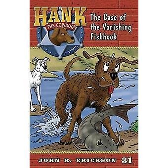 The Case of the Vanishing Fishhook by John R Erickson - Gerald L Holm