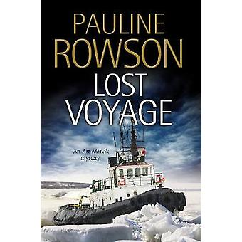Lost Voyage by Pauline Rowson - 9781847518484 Book