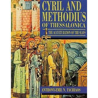 Kyrillos och Methodios av Thessaloniki - Accultaration av slav (