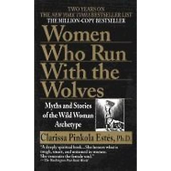 Women who run with wolves 9780345409874