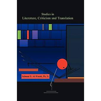 Études en littérature Critique et traduction par AlWasiti et Salman D