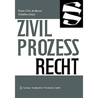 Zivilprozessrecht por boor & Hans Otto de