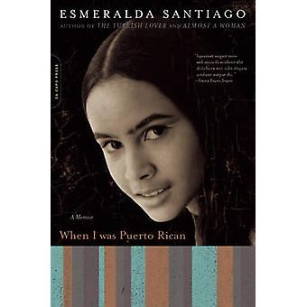 Quando eu era porto-riquenho - um livro de memórias por Esmeralda Santiago - 97803068145