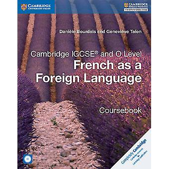 Cambridge IGCSE R and O Level French as a Foreign Language by Daniele Bourdais