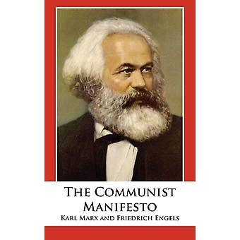 The Communist Manifesto by Marx & Karl