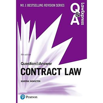 Law Express Question and Answer Contract Law by Marina Hamilton