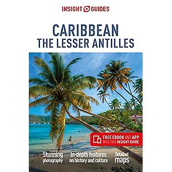 Insight Guides Caribbean The Lesser Antilles Travel Guide