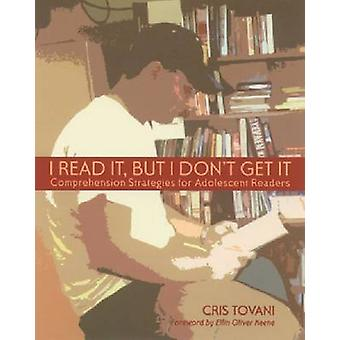 I Read It but I Dont Get It by Cris Tovani