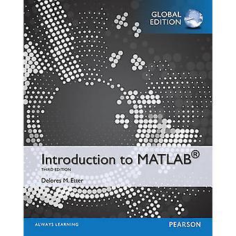 Introducción a MATLAB Global Edition de Delores Etter