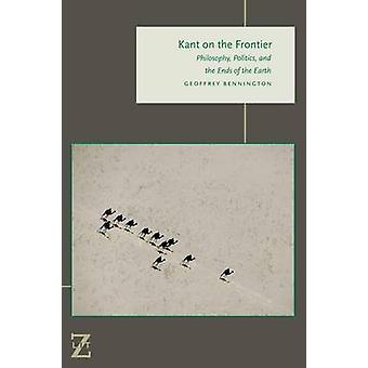 Kant on the Frontier by Geoffrey Bennington