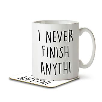 I Never Finish Anythi - Mug and Coaster
