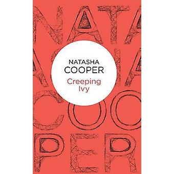 Creeping Ivy by Cooper & Natasha