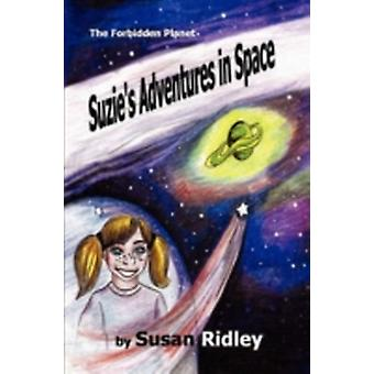 Suzies Adventures in Space The Forbidden Planet by Ridley & Susan
