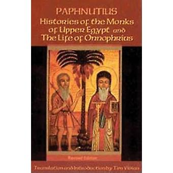 Histories of the Monks of Upper Egypt and the Life of Onnophrius Rev by Paphnutius
