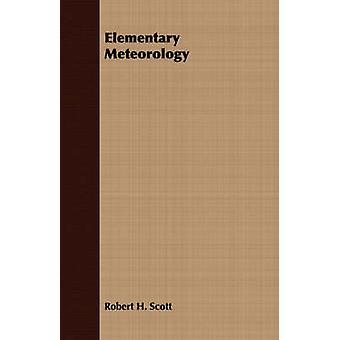Elementary Meteorology by Scott & Robert H.