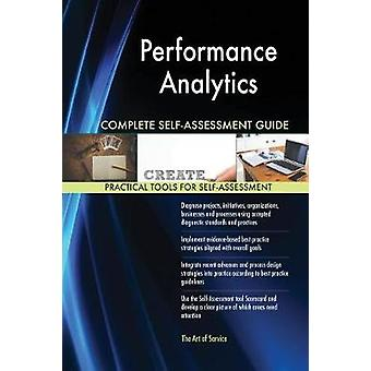 Performance Analytics Complete SelfAssessment Guide by Blokdyk & Gerardus