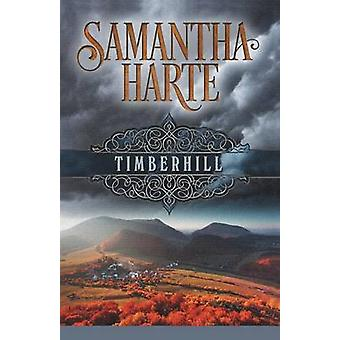 Timberhill by Harte & Samantha