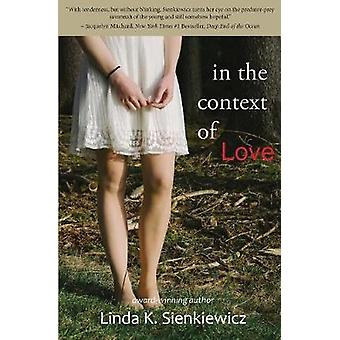 In the Context of Love by Sienkiewicz & Linda K.