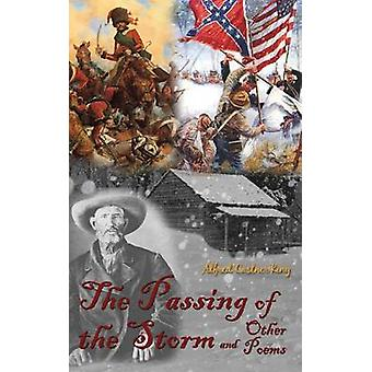 The Passing of the Storm And Other Poems by King & Alfred Castner