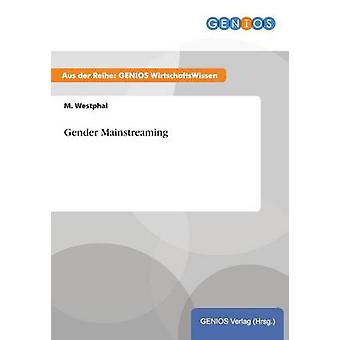 Gender Mainstreaming by Westphal & M.
