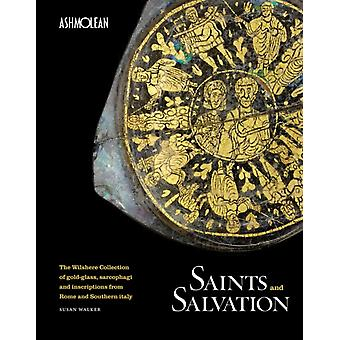 Saints and Salvation by Walker & Susan