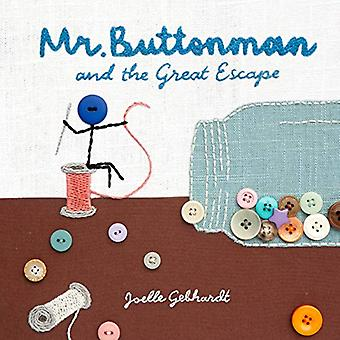 Mr. Buttonman and the Great Escape