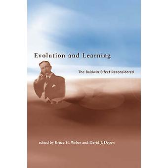 Evolution and Learning - The Baldwin Effect Reconsidered by Bruce H. W