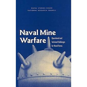 Naval Mine Warfare - Operational and Technical Challenges for Naval Fo