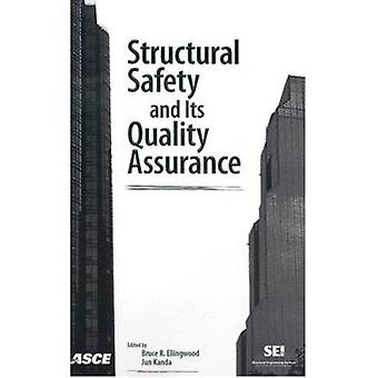 Structural Safety and Its Quality Assurance by Bruce R. Ellingwood -