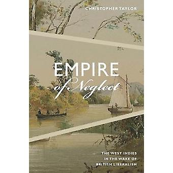 Empire af omsorgssvigt - de vestindiske øer i kølvandet på britiske liberalisme