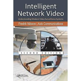 Intelligent Network Video - Understanding Modern Video Surveillance Sy