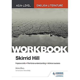 AS/ A-nivå engelsk litteratur arbeidsbok - Skirrid Hill av Helen Mars -