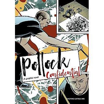 Pollock Confidential - A Graphic Novel by Onofrio Catacchio - 97817862
