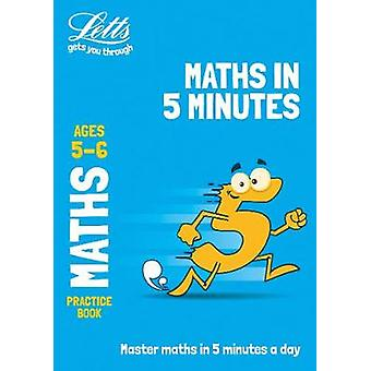 Letts Maths in 5 Minutes a Day Age 5-6 (Letts Maths in 5 Minutes a Da