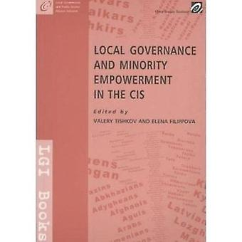 Local Governance and Minority Empowerment in the CIS by Valery Tishko