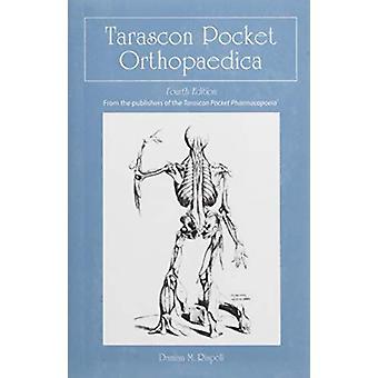 Tarascon Pocket Orthopaedica by Dr. Damian M. Rispoli - 9781284050349